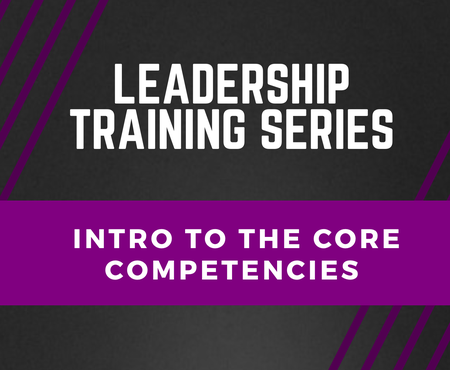 Leader Training: Intro to the Core Competencies